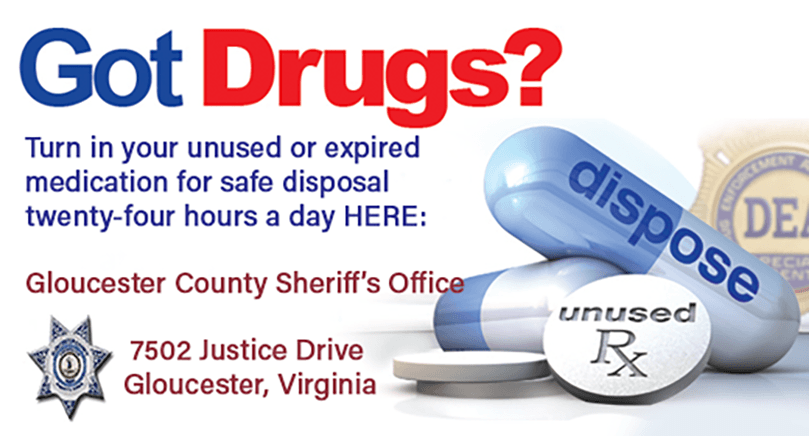 Got Drugs Banner - Turn in your unused medication to the Sheriff's Office