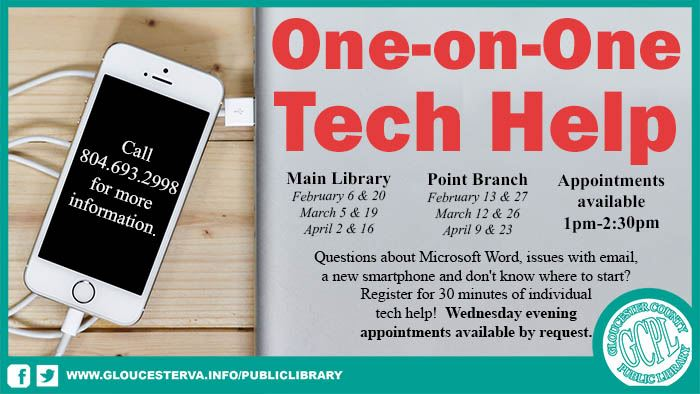 One-on-One Tech Help Appointments available 1pm-2:30pm Main Library February 6 & 20, March 5 & 19, A